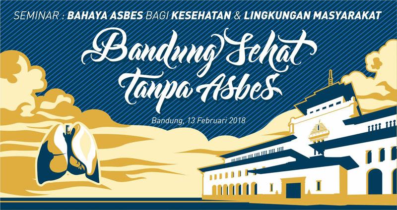 Banner Bandung sehat tanpa Asbes
